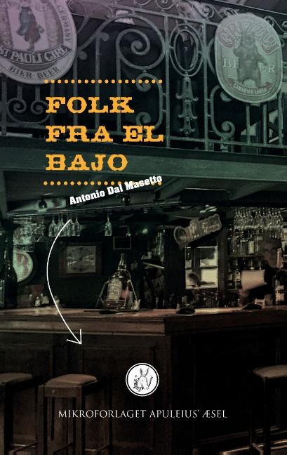 Image of Folk fra el Bajo (2. udgave) (Bog)