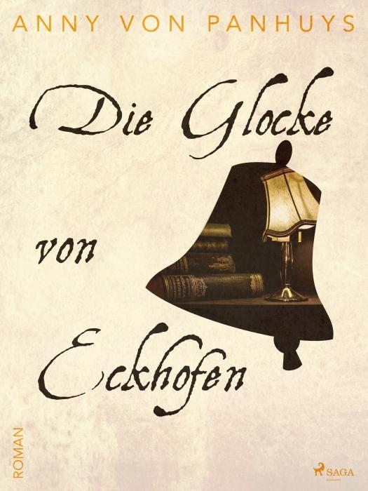 Image of Die Glocke von Eckhofen (E-bog)