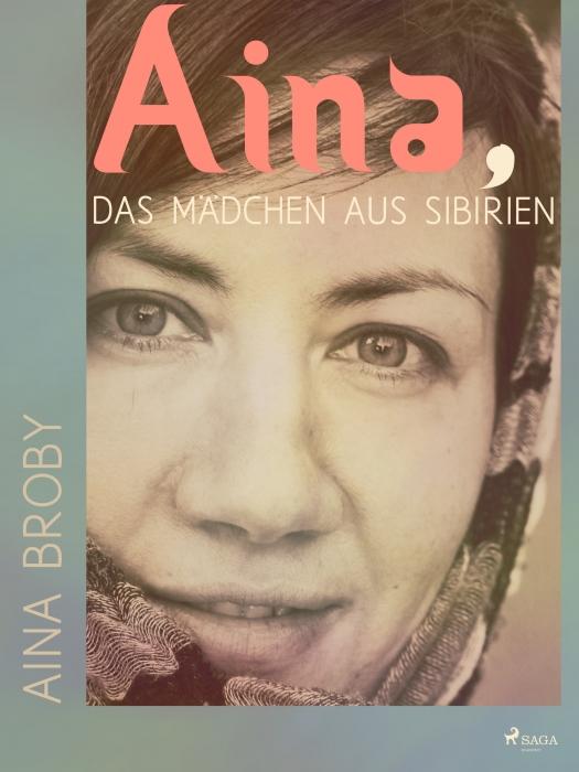 Image of Aina, das Mädchen aus Sibirien (E-bog)