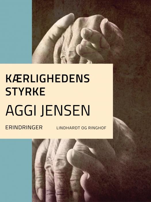 Image of Kærlighedens styrke (E-bog)