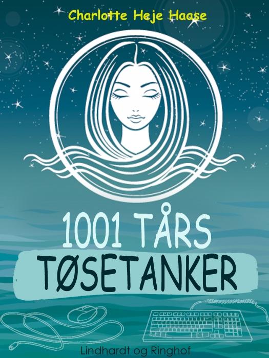 Image of   1001 tårs tøsetanker (E-bog)