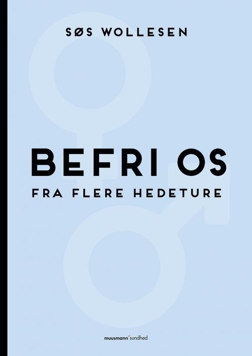 Image of   Befri os fra flere hedeture (E-bog)