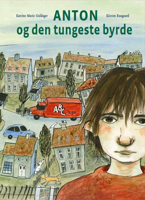 Image of   Anton og den tungeste byrde (Bog)