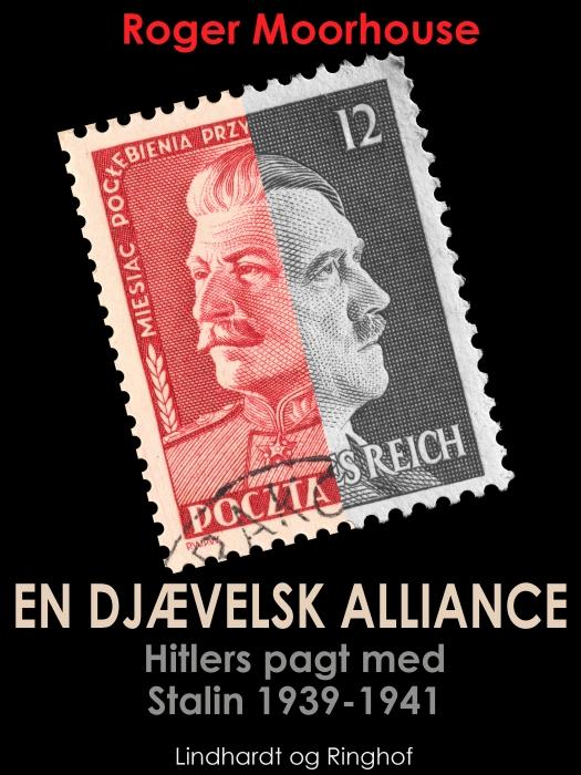 En djævelsk alliance - Hitlers pagt med Stalin 1939-1941 (Lydbog)