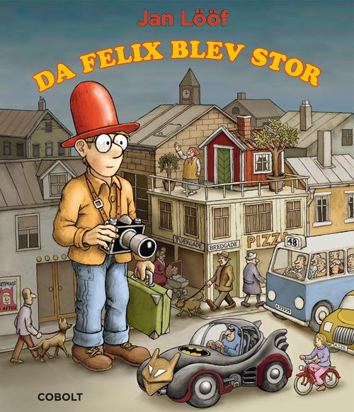 Image of   Da Felix blev stor (Bog)