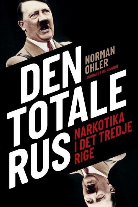 Den totale rus (E-bog)