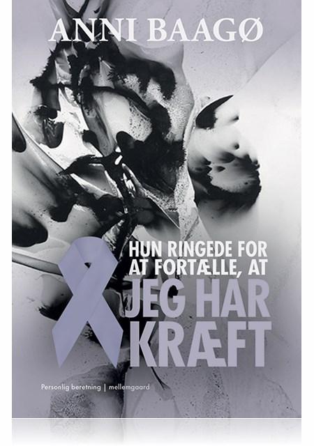 Image of HUN RINGEDE FOR AT FORTÆLLE, AT JEG HAR KRÆFT (E-bog)