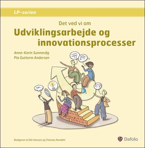 Image of Det ved vi om - Udviklingsarbejde og innovationsprocesser (E-bog)