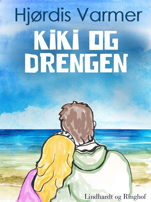Kiki og drengen (2. del af serie) (E-bog)