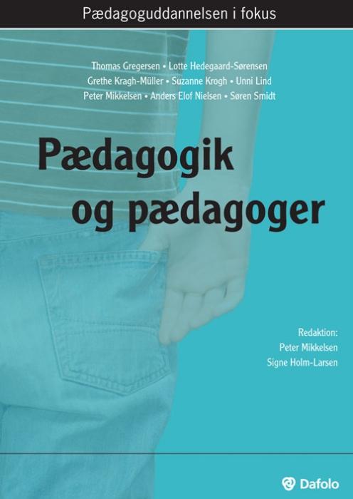 Pædagogik og pædagoger (E-bog)
