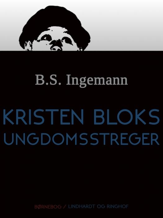 Image of Kristen Bloks ungdomsstreger (E-bog)