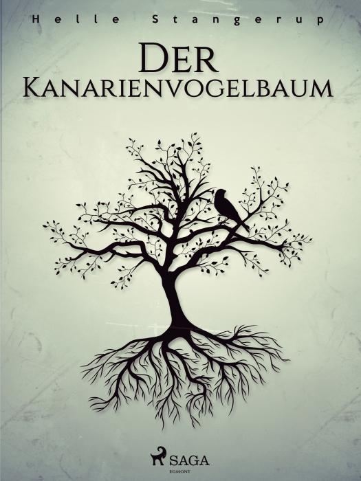 Der Kanarienvogelbaum (E-bog)