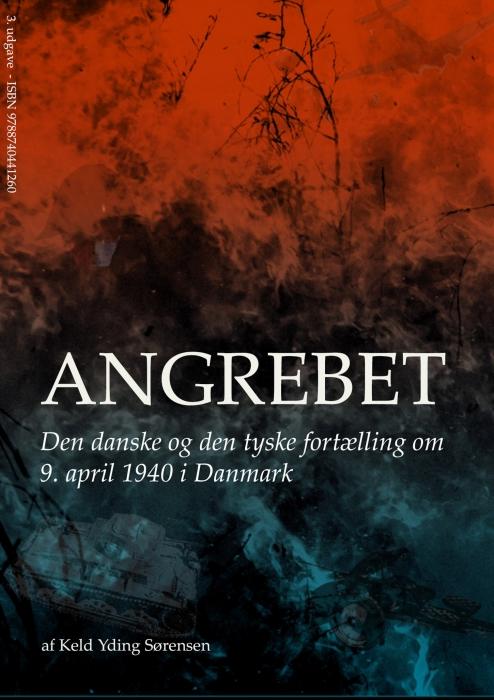 Angrebet - Den danske og den tyske fortælling om 9. april 1940 i Danmark (E-bog)