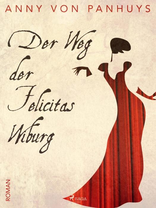 Image of Der Weg der Felicitas Wiburg (E-bog)