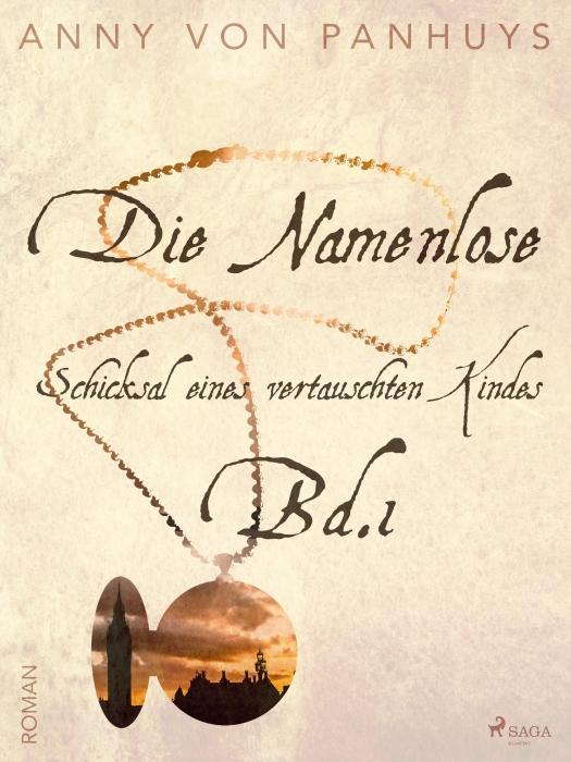 Image of Die Namenlose. Schicksal eines vertauschten Kindes Bd.1 (E-bog)