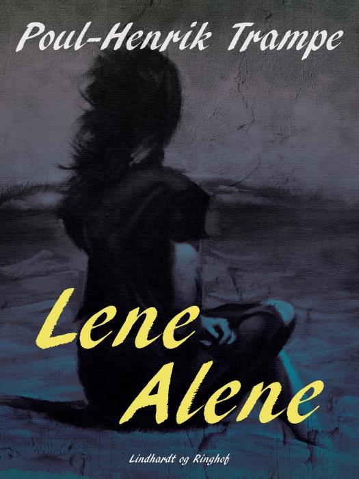 Lene alene (E-bog)