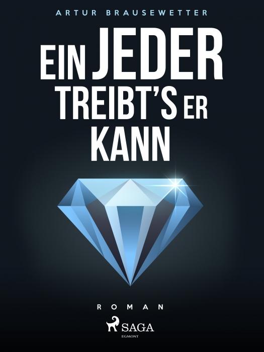 Image of Ein jeder treibts, wie er kann (E-bog)
