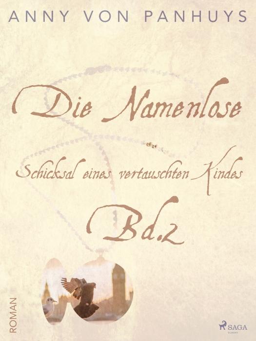 Image of Die Namenlose. Schicksal eines vertauschten Kindes Bd.2 (E-bog)