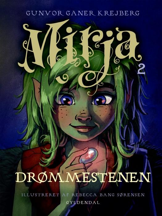 Mirja 2 - Drømmestenen (E-bog)