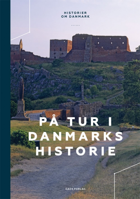 På tur i Danmarks historie (Bog)