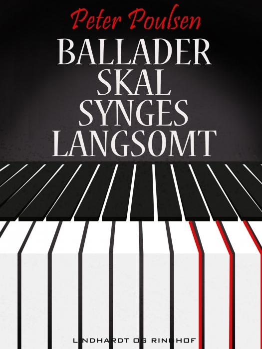 Ballader skal synges langsomt (E-bog)