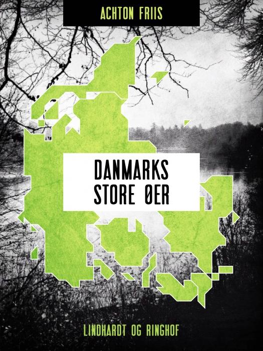 Image of Danmarks store øer (E-bog)