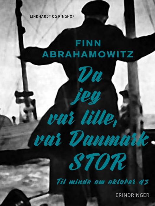 Da jeg var lille, var Danmark stor (E-bog)