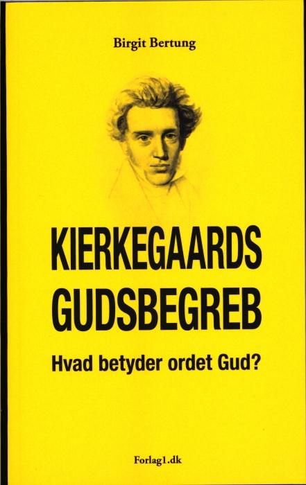Kierkegaards Gudsbegreb - Hvad betyder ordet gud? (Bog)