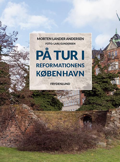 På tur i reformationens København (Bog)