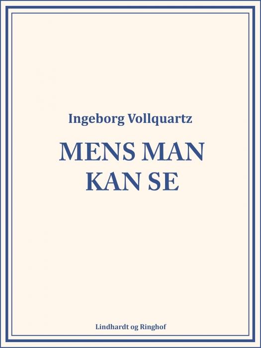 Image of   Mens man kan se (E-bog)