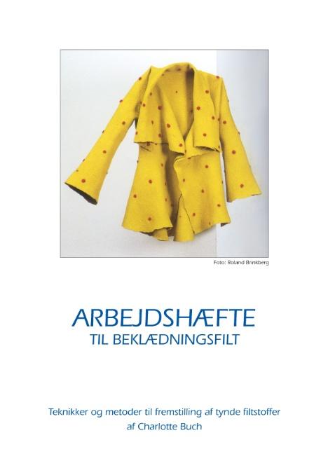 Image of   Arbejdshæfte til beklædningsfilt (Bog)