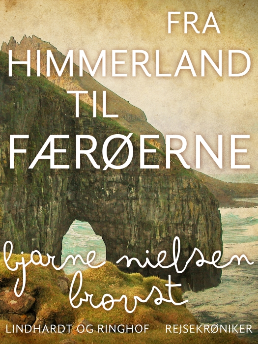 Fra Himmerland til Færøerne (E-bog)