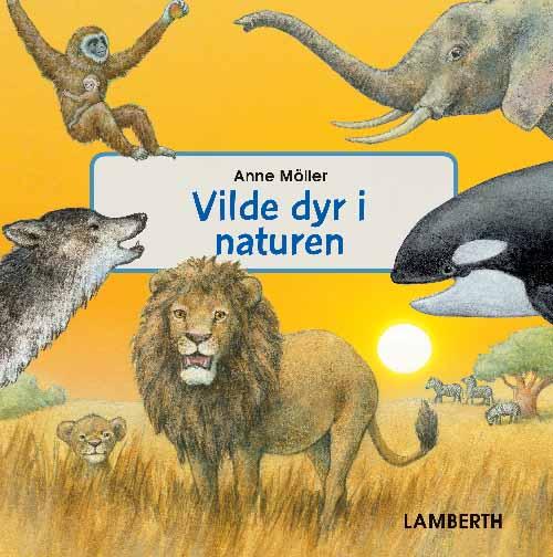 Vilde dyr i naturen (Bog)