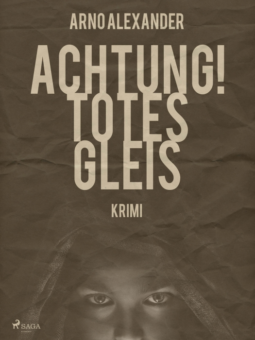 Image of   Achtung! Totes Gleis (E-bog)