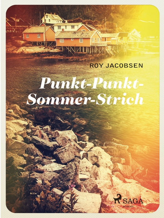 Punkt - Punkt - Sommer - Strich (E-bog)