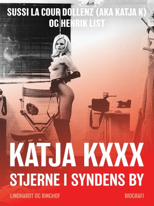 Katja Kxxx - Stjerne i syndens by (E-bog)