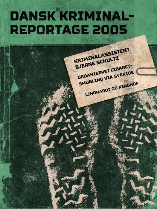 Organiseret cigaretsmugling via Sverige (E-bog)