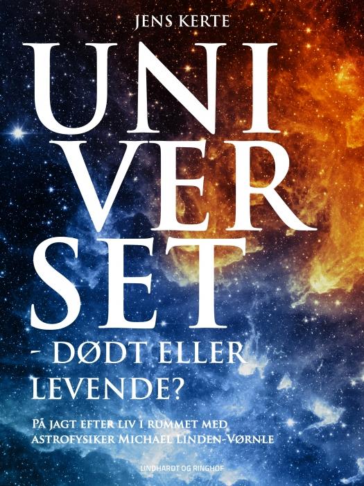 Universet - dødt eller levende? (E-bog)