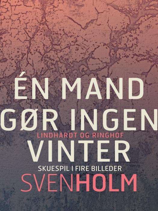 Én mand gør ingen vinter (E-bog)