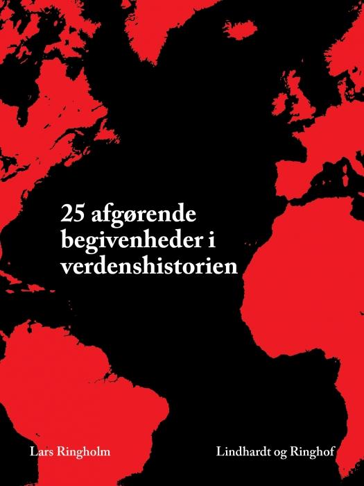 Image of   25 afgørende begivenheder i verdenshistorien (E-bog)