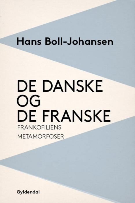 De danske og de franske (E-bog)