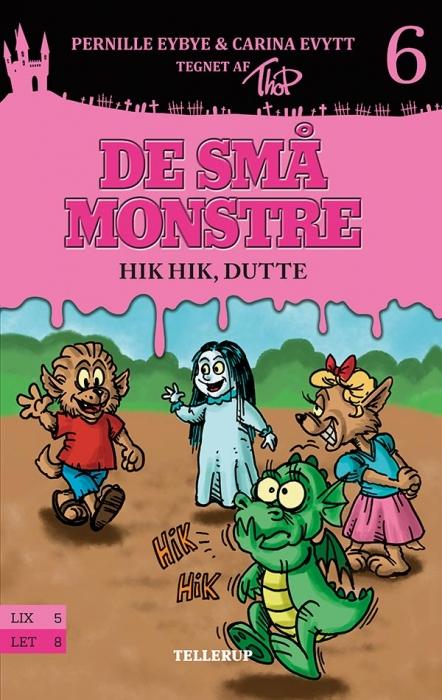 De små monstre #6: Hik hik, Dutte (Lydbog)