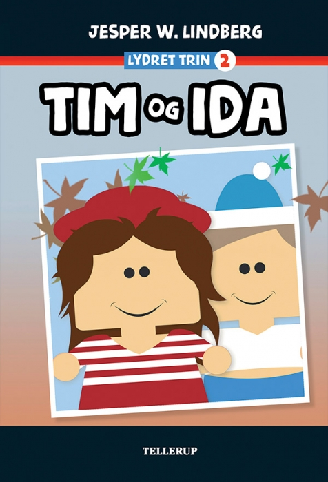 Billede af Jesper W. Lindberg, Lydret (trin 2): Tim og Ida (Lydbog)