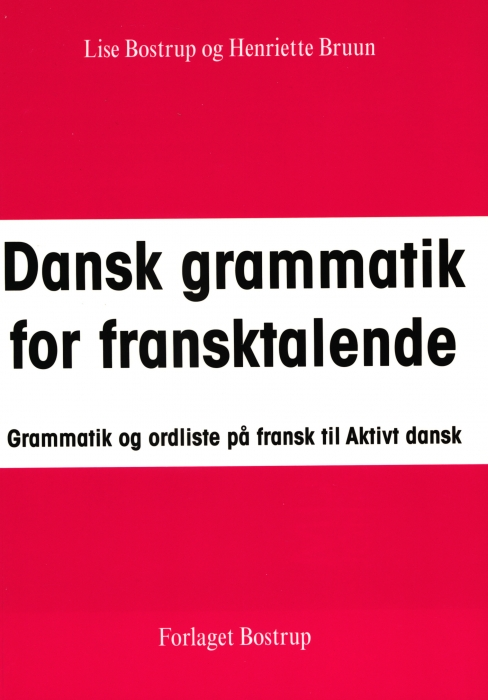 Dansk grammatik for fransktalende (Bog)