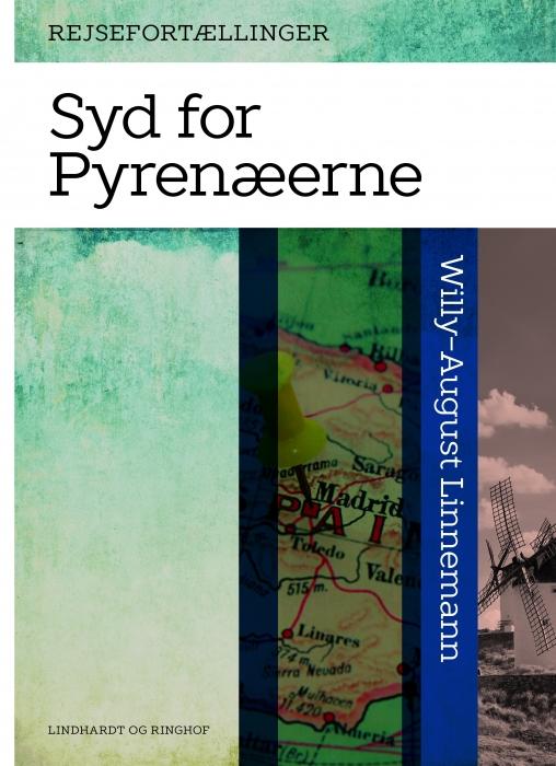 Syd for Pyrenæerne (E-bog)