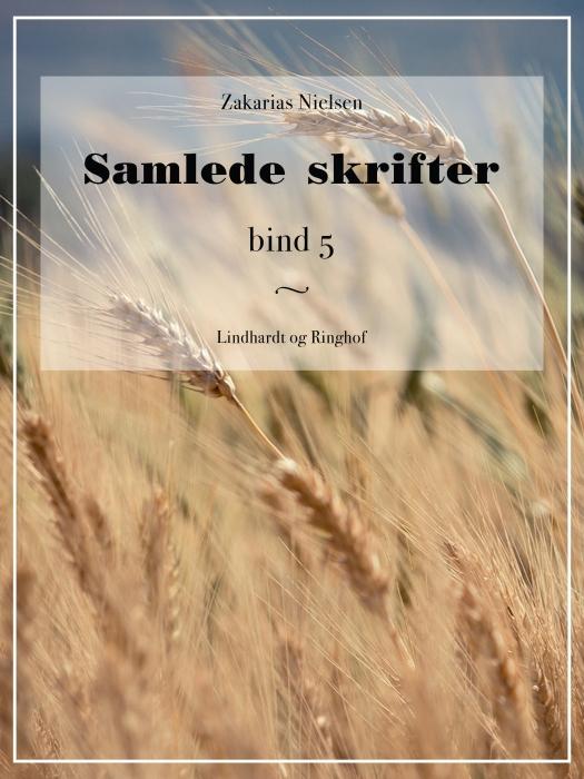 Samlede skrifter. Bind 5 (E-bog)