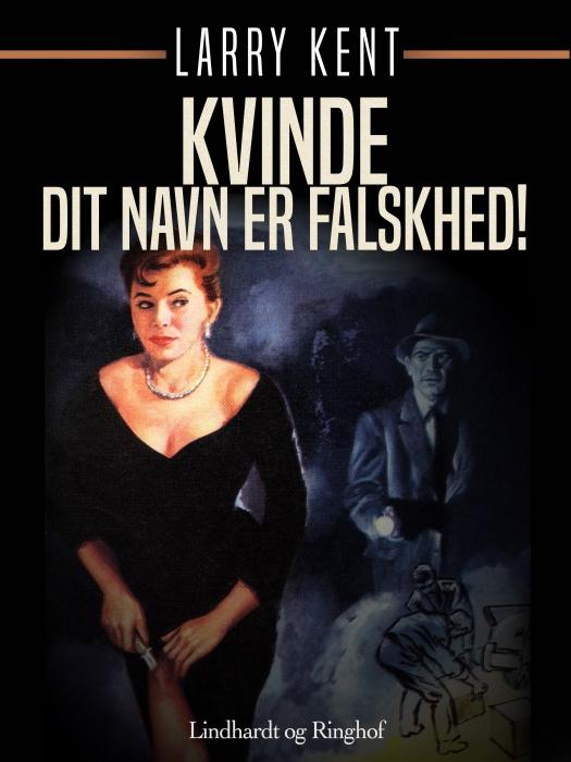 Image of   Kvinde - Dit navn er falskhed! (E-bog)