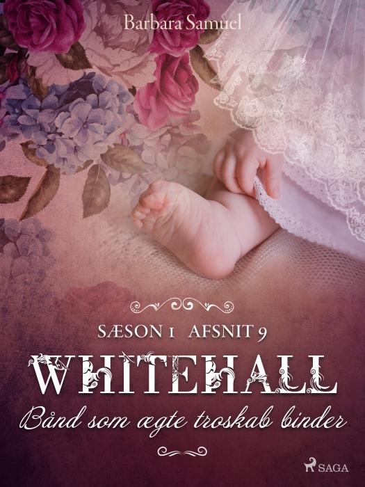 Whitehall: Bånd som ægte troskab binder 9 (Lydbog)