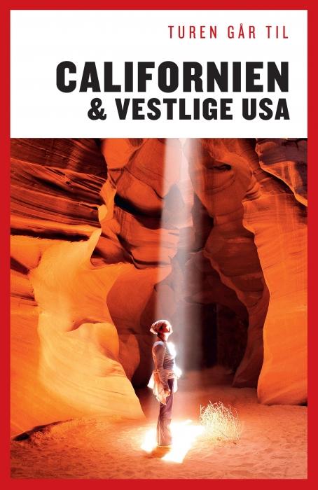 Turen går til Californien & det vestlige USA (Bog)