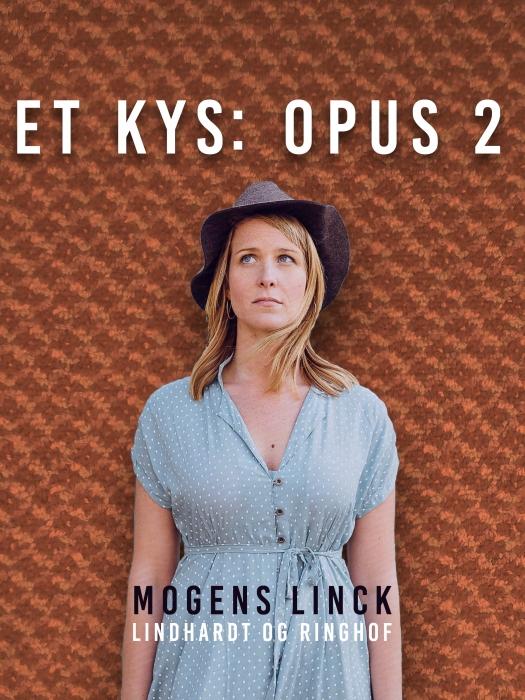 Billede af Mogens Linck, Et kys: Opus 2 (E-bog)